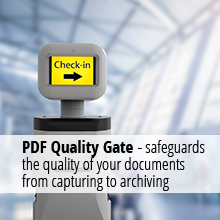PDF Quality Gate – safeguards the quality of your documents